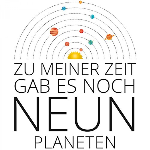 Zu meiner Zeit gab es noch neun Planeten - Damen T-Shirt von Fashionalarm | Fun Shirt Spruch Spaß Astronomie Sonnensystem Planetensystem Universum Weltall All Zwergplanet Lustig Weiß