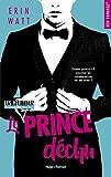 Les héritiers - tome 4 Le prince déchu...