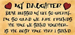 Wooden Funny Sign Wall Plaque My Daughter