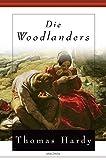 Buchinformationen und Rezensionen zu Die Woodlanders von Thomas Hardy