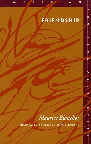 Friendship (Meridian: Crossing Aesthetics) by Maurice Blanchot (1997-11-30)
