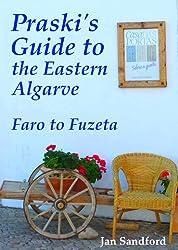 Praski's Guide to the Eastern Algarve (Praski's Guides)