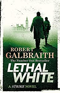 Lethal White par Robert Galbraith