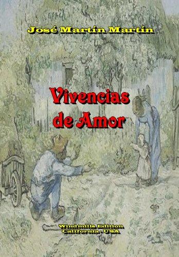 Vivencias de Amor por José  Martín Martín