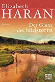 Image de Der Glanz des Südsterns: Roman (Allgemeine Reihe. Bastei Lübbe Taschenbücher)