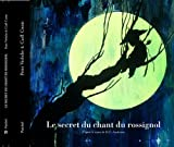 Le secret du chant du rossignol