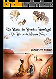 Die Reise zu den Weinenden Felsen (Die Bücher des Barnabas Rosenstengel - Band 1)