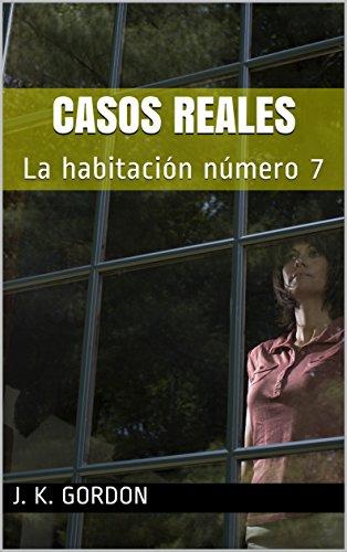CASOS REALES La habitación número7