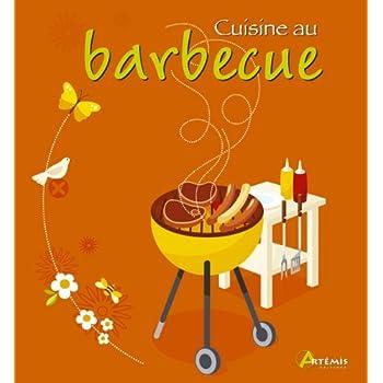 CUISINE AU BARBECUE (100% CHEF)