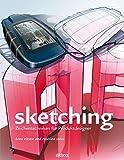 Sketching: Zeichentechniken für Produktdesigner