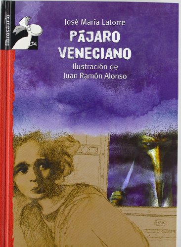 Pájaro Veneciano (Librosaurio) por José María Latorre