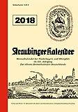 Straubinger Kalender 2018: Heimatkalender für Niederbayern und Oberpfalz -