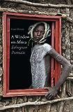 Hans Silvester a window on Africa /anglais