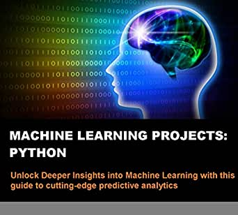 Machine Learning Projects: Python eBook: Lisa Tagliaferri
