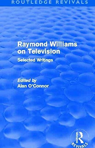 [(Raymond Williams on Television : Selected Writings)] [By (author) Raymond Williams] published on (February, 2013) par Raymond Williams