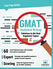 GMAT Analytical Writing: Solutions to the Real Argument Topics: (Test Prep Series)
