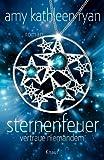'Sternenfeuer: Vertraue Niemandem: Roman' von Amy Kathleen Ryan