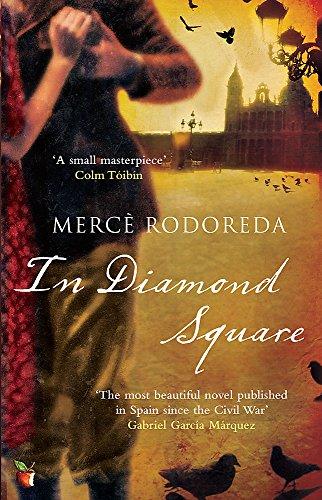 In Diamond Square: A Virago Modern Classic (Virago Modern Classics) por Merce Rodoreda