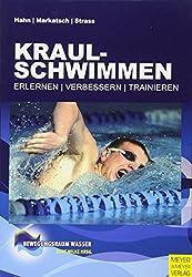 Kraulschwimmen: Erlernen - trainieren - verbessern