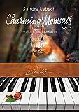 Charming Moments Vol. 1 - 20 + 4 leichte Klavierstücke für jugendliche und erwachsene Anfänger und Wiedereinsteiger / Klaviernoten / gratis mp3-Download aller Stücke