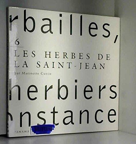 Herbailles, 6 : Les Herbes de la Saint-Jean