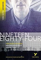 Nineteen Eighty Four: York Notes Advanced