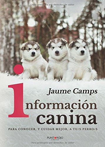 Información canina por Jaume Camps Rabadá