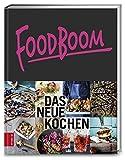 Foodboom: Das neue Kochen