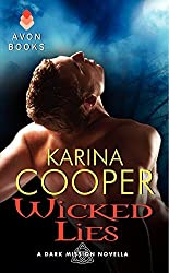 Wicked Lies: A Dark Mission Novella by Karina Cooper (2013-04-09)