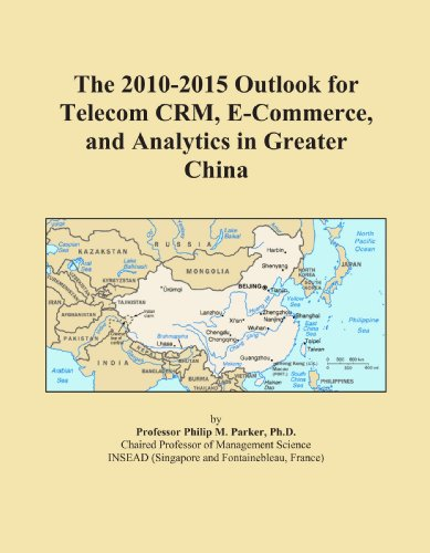 the-2010-2015-outlook-for-telecom-crm-e-commerce-and-analytics-in-greater-china