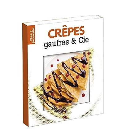 Crêpes, gaufres & Cie