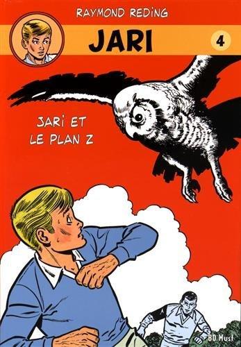 Jari, Tome 4 : Jari et le plan Z