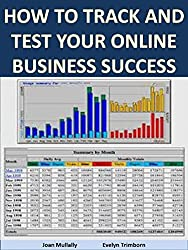 How to Track and Test Your Online Business Success (Marketing Matters Book 17) (English Edition)