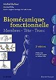 Biomécanique fonctionnelle - Membres - Tête - Tronc - Format Kindle - 9782294751981 - 44,99 €