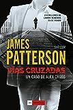 Vías cruzadas: Un caso de Alex Cross