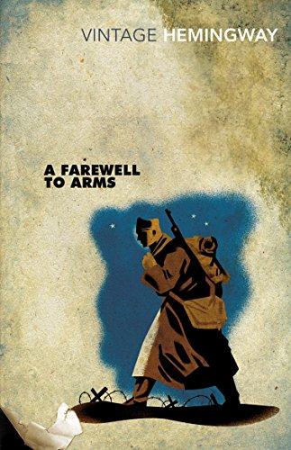 A Farewell To Arms (Vintage Classics) por Ernest Hemingway