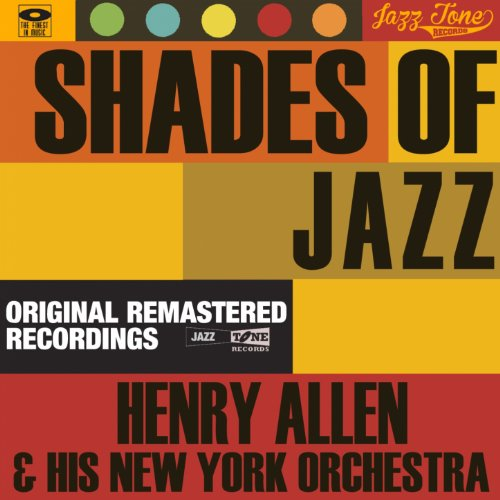 Shades of Jazz (Henry Allen & His New York Orchestra)