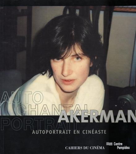 Autoportrait en cinéaste : Chantal Akerman (1 livre + 1 DVD)