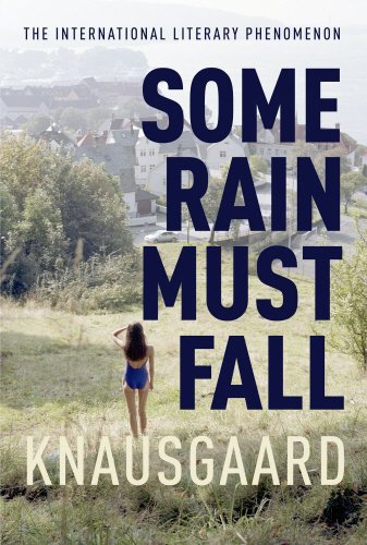 Some Rain Must Fall: My Struggle Book 5 (Knausgaard)