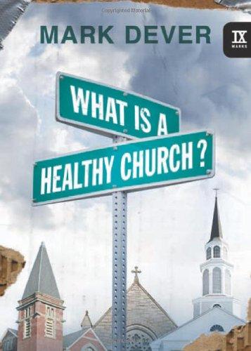What Is A Healthy Church Ix Marks 9 Marks Of A Healthy Church
