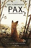Libros Descargar en linea Pax Una historia de paz y amistad (PDF y EPUB) Espanol Gratis