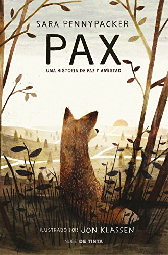 Pax: Una historia de paz y amistad por Sara Pennypacker