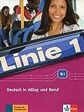 Linie 1 B1: Deutsch in Alltag und Beruf. Kurs- und Übungsbuch mit DVD-ROM (Linie 1 / Deutsch in Alltag und Beruf)