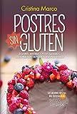Postres Sin Gluten (Cocina, dietética y Nutrición)