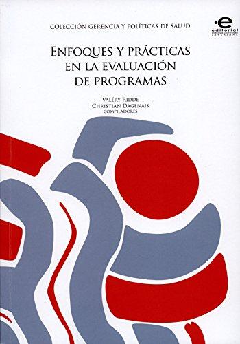 Enfoques y prácticas en la evaluación de programas (Gerencia y Políticas de Salud nº 1) par  Varios Autores