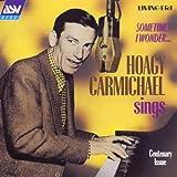 Hoagy Carmichael Sings Sometimes I Wonder [IMPORT]