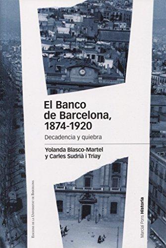 El Banco De Barcelona 1874-1920 (Estudios)
