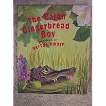 The Cajun Gingerbread Boy by Berthe Amoss (1995-05-06)