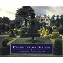 English Topiary Gardens (COUNTRY SERIES) by Ethne Clarke (1997-03-10)