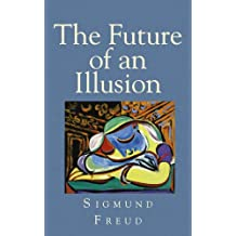The Future of an Illusion (English Edition)